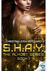S.H.A.Y. (The Almost Series Book 1) Kindle Edition