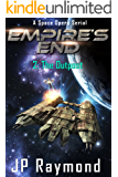 Empire's End: Episode 2: The Outpost