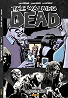 The Walking Dead: Longe Demais - Vol. 13
