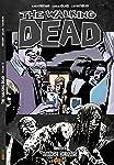 The Walking Dead: Longe Demais - Vol. 13