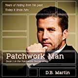 Patchwork Man: Patchwork People, Volume 1