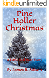 Pine Holler Christmas: A Little Red Bear Story