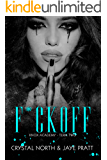 F*ck Off: Knox Academy - Term 2