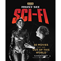 Must-See Sci-fi: 50 Movies That Are Out of This World (Turner Classic Movies) book cover