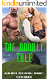 The Double Tale: Highlander Menage MFM Romance Story