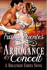 Arrogance & Conceit: A Hollinger Series Novel (The Hollinger Series Book 3) Kindle Edition