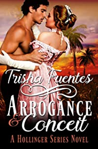Arrogance & Conceit: A Hollinger Series Novel (The Hollinger Series Book 3)