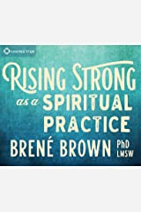 Rising Strong as a Spiritual Practice Audio CD