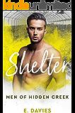 Shelter (Men of Hidden Creek Season 1)