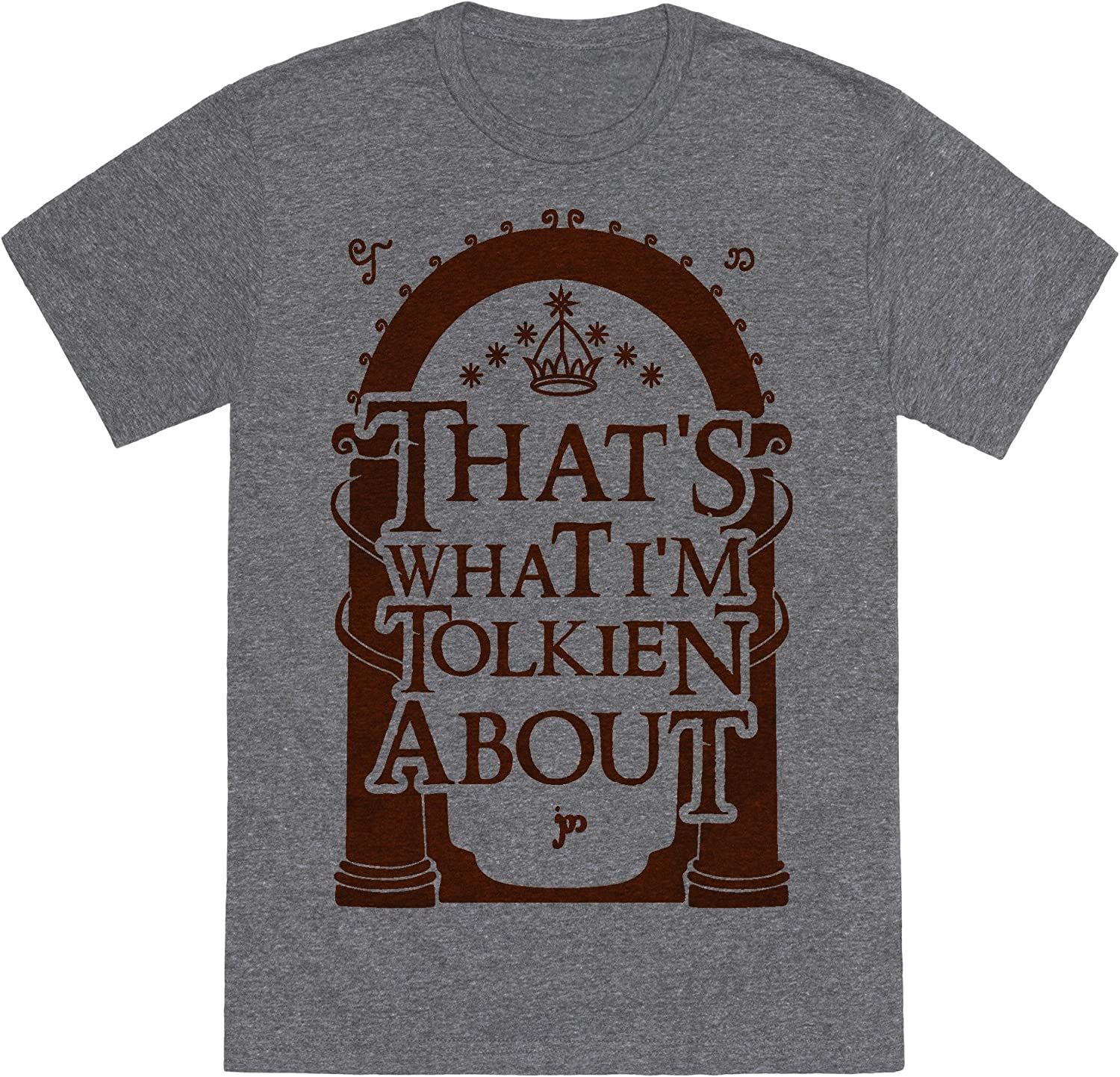 That/'s What I/'m Tolkien About LOTR Parody Unisex T-Shirt Lord Of The Rings
