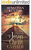 The Jesus Christ Cypher: A Dan Brown thriller genre: adventure and conspiracy at the confluence of religion exploring…