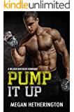 Pump It Up: A Wilder Brothers Romance