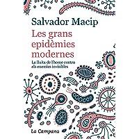 Les grans epidèmies modernes (edició actualitzada): La lluita