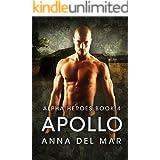 Apollo (Alpha Heroes Book 4)