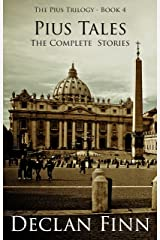 Pius Tales (The Pius Trilogy Book 4) Kindle Edition