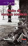 Noite de voraces sombras (Infantil E Xuvenil - Fóra De Xogo E-Book) (Galician Edition)