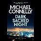 Dark Sacred Night: A Bosch and Ballard thriller (Harry Bosch Series Book 21) (English Edition)