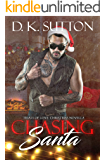 Chasing Santa: Trials of Love Christmas Novella