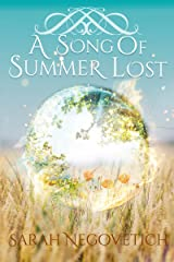 A Song of Summer Lost (The Magh Meall Chronicles Book 1) Kindle Edition