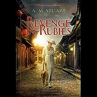 Revenge in Rubies (A Harriet Gordon Mystery Book 2)