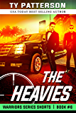 The Heavies (Warriors Series Shorts Book 6)