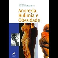 Anorexia, Bulimia e Obesidade