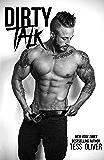 Dirty Talk: A Bad Boy Romance (Bluefield Bad Boys Book 2)