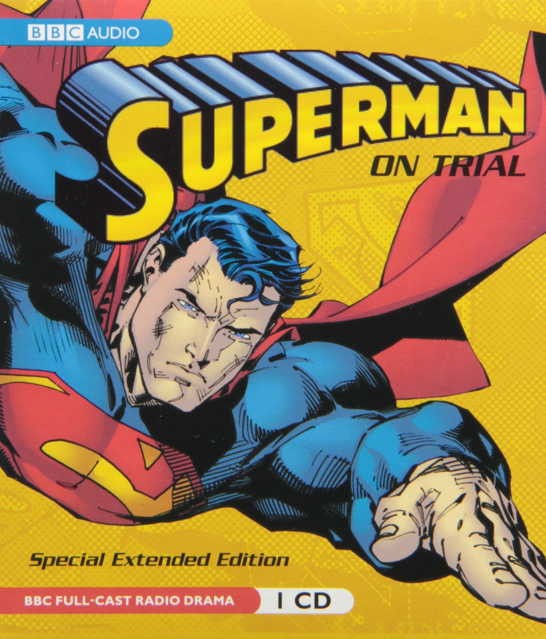 superman on trial a bbc full cast radio drama