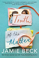 Truth of the Matter (Potomac Point Book 2) Kindle Edition