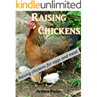 Chickens: Keeping Chickens For Meat And Eggs