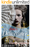 Regency Romance: The Duke's Deliverance: Clean and Wholesome Historical Romance