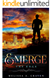 Emerge: The Edge: (Immortals of Indriell Book 1.5)