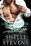Grounds for Seduction (Seattle Steam Book 1)