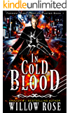 In Cold Blood (Forrest Albu, Vampire Hunter Book 1)