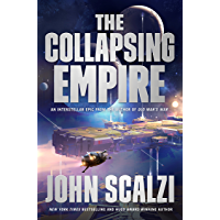 The Collapsing Empire (The Interdependency Book 1) (English Edition)