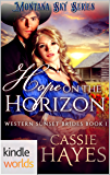 Montana Sky: Hope on the Horizon (Kindle Worlds) (Western Sunset Brides Book 1)