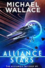 Alliance Stars (The Alliance Trilogy Book 1)