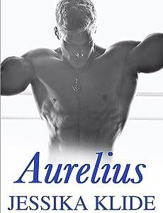 Aurelius (A Scorching Stripper's Love Story Book 5)