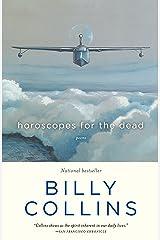 Horoscopes for the Dead: Poems Paperback
