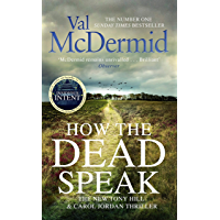 How the Dead Speak (Tony Hill and Carol Jordan Book 11)