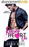 Raging Heart On (Lucas Brothers Book 2) (English Edition)