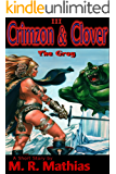 Crimzon & Clover III - The Grog: Crimzon and Clover Short Story Series