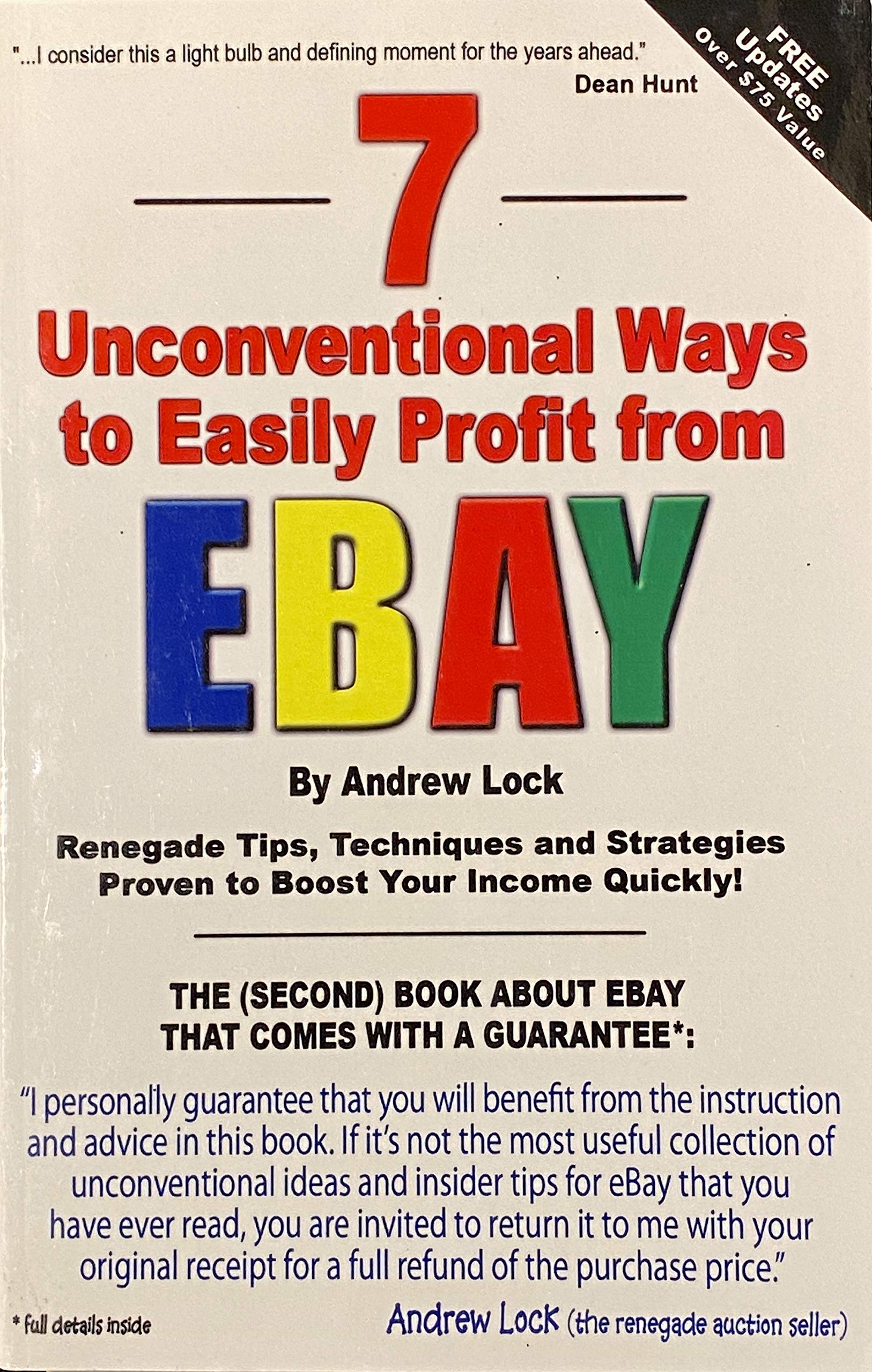7 Unconventional Ways To Easily Profit From Ebay Andrew Lock Lucy Lock N A 9780977744121 Amazon Com Books