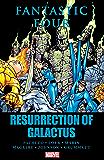 Fantastic Four: Resurrection of Galactus (Fantastic Four (1998-2012))
