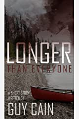 Longer Than Everyone Kindle Edition
