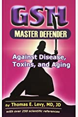 GSH Master Defender Against Disease, Toxins, and Aging Paperback