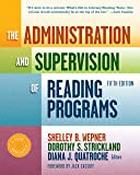 The Administration and Supervision of Reading Programs (Language and Literacy Series)