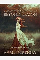 Beyond Reason Kindle Edition