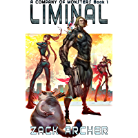 Liminal: A Pulp Men's Fantasy Adventure (A Company of Monsters) (English Edition)