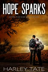 Hope Sparks: A Post-Apocalyptic Survival Thriller (After the EMP Book 7) Kindle Edition
